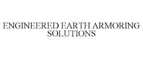 ENGINEERED EARTH ARMORING SOLUTIONS
