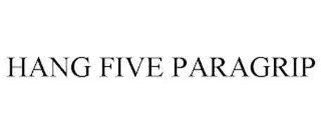 HANG FIVE PARAGRIP