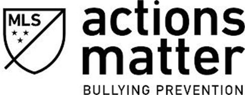 MLS ACTIONS MATTER BULLYING PREVENTION