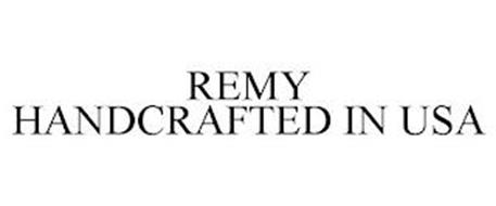 REMY HANDCRAFTED IN USA