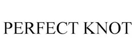 PERFECT KNOT
