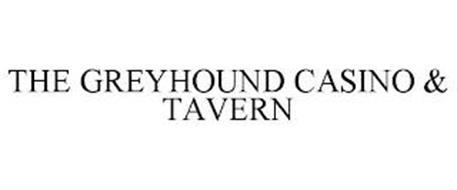 THE GREYHOUND CASINO & TAVERN