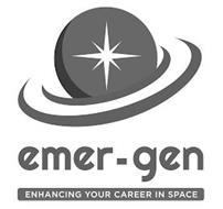 EMER-GEN ENHANCING YOUR CAREER IN SPACE