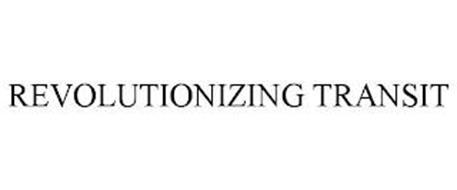 REVOLUTIONIZING TRANSIT