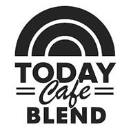 TODAY CAFE BLEND