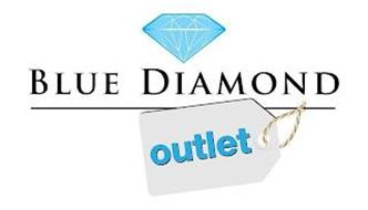 BLUE DIAMOND OUTLET
