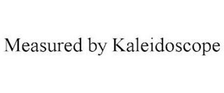 MEASURED BY KALEIDOSCOPE
