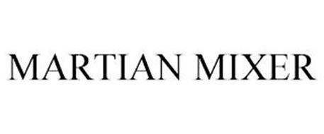 MARTIAN MIXER