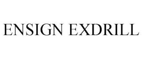 ENSIGN EXDRILL