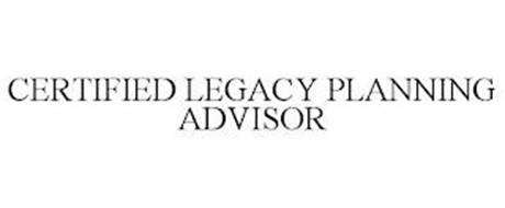 CERTIFIED LEGACY PLANNING ADVISOR