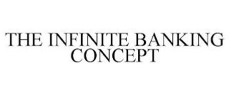 THE INFINITE BANKING CONCEPT