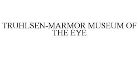 TRUHLSEN-MARMOR MUSEUM OF THE EYE