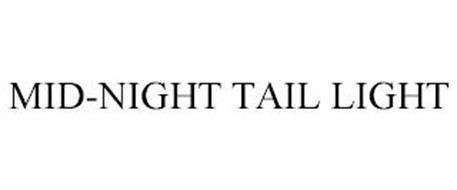 MID-NIGHT TAIL LIGHT