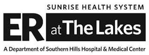 ER AT THE LAKES SUNRISE HEALTH SYSTEM A DEPARTMENT OF SOUTHERN HILLS HOSPITAL & MEDICAL CENTER