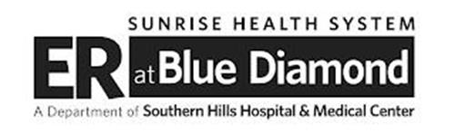 ER AT BLUE DIAMOND SUNRISE HEALTH SYSTEM A DEPARTMENT OF SOUTHERN HILLS HOSPITAL & MEDICAL CENTER