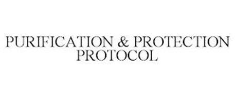 PURIFICATION & PROTECTION PROTOCOL