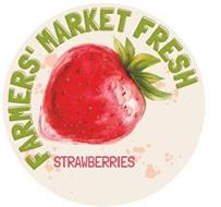 FARMERS' MARKET FRESH STRAWBERRIES