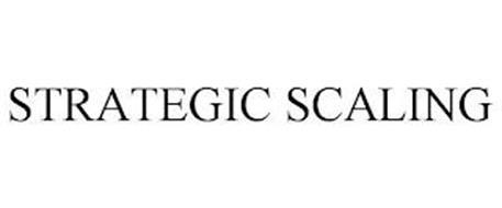STRATEGIC SCALING