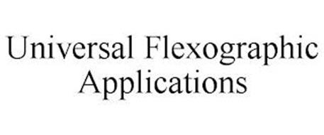 UNIVERSAL FLEXOGRAPHIC APPLICATIONS