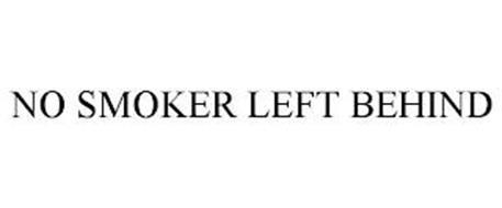 NO SMOKER LEFT BEHIND
