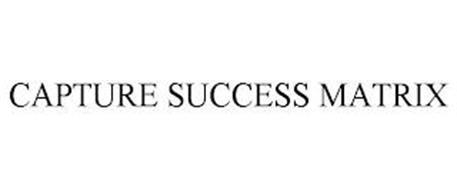 CAPTURE SUCCESS MATRIX