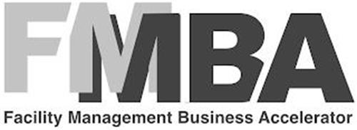 FMBA FACILITY MANAGEMENT BUSINESS ACCELERATOR