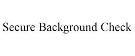 SECURE BACKGROUND CHECK