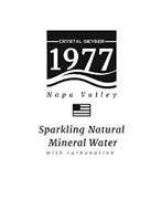 CRYSTAL GEYSER 1977 NAPA VALLEY SPARKLING NATURAL MINERAL WATER WITH CARBONATION