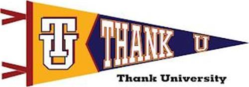 TU THANK U THANK UNIVERSITY