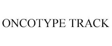 ONCOTYPE TRACK