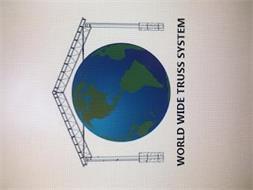 WORLD WIDE TRUSS SYSTEM
