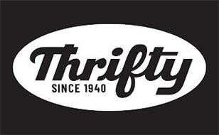 THRIFTY SINCE 1940
