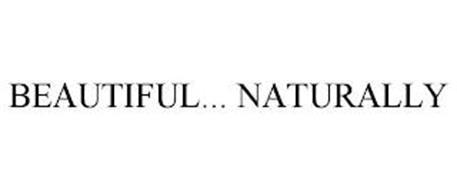BEAUTIFUL... NATURALLY