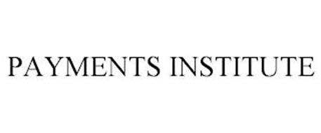 PAYMENTS INSTITUTE