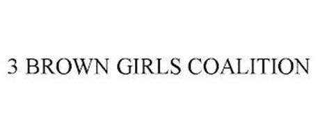 3 BROWN GIRLS COALITION