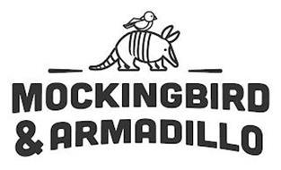 MOCKINGBIRD & ARMADILLO