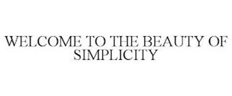 WELCOME TO THE BEAUTY OF SIMPLICITY