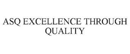 ASQ EXCELLENCE THROUGH QUALITY