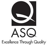 Q ASQ EXCELLENCE THROUGH QUALITY