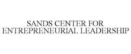 SANDS CENTER FOR ENTREPRENEURIAL LEADERSHIP