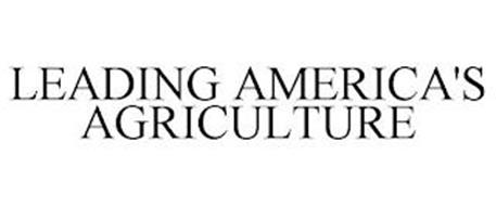 LEADING AMERICA'S AGRICULTURE