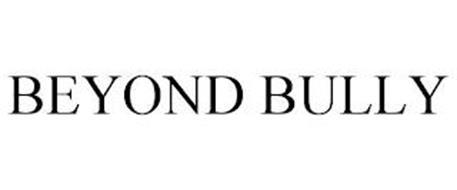 BEYOND BULLY