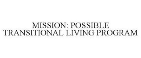MISSION: POSSIBLE TRANSITIONAL LIVING PROGRAM