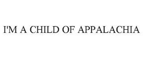 I'M A CHILD OF APPALACHIA