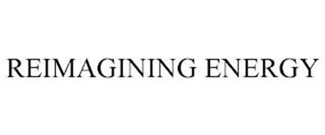 REIMAGINING ENERGY