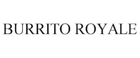 BURRITO ROYALE