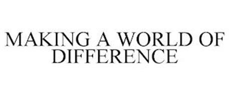 MAKING A WORLD OF DIFFERENCE