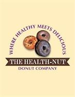 WHERE HEALTHY MEETS DELICIOUS THE HEALTH-NUT DONUT COMPANY