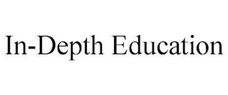 IN-DEPTH EDUCATION