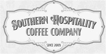 SOUTHERN HOSPITALITY COFFEE COMPANY SINCE 2009